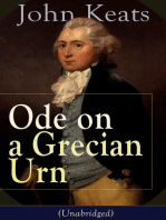 John Keats: Ode on a Grecian Urn (Unabridged): From one of the most beloved English Romantic poets, best known for his Odes, Ode to a Nightingale, Ode to Indolence, Ode to Psyche,  Ode to Fanny, The Eve of St. Agnes, Lamia, Hyperion and more