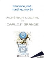 Crónica digital de Carlos Grande