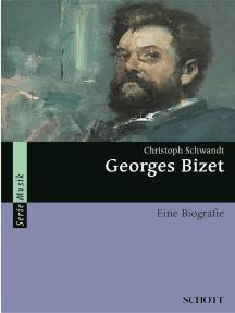 Georges Bizet: Eine Biografie