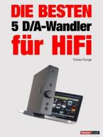 Die besten 5 D/A-Wandler für HiFi
