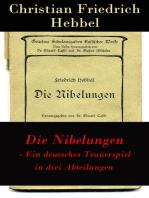 Die Nibelungen - Ein deutsches Trauerspiel in drei Abteilungen