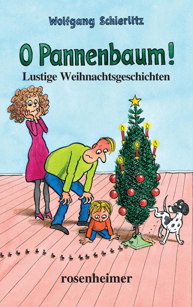 Lustige Weihnachtsgeschichten Weihnachtsfeier.O Pannenbaum Lustige Weihnachtsgeschichten By Wolfgang Schierlitz Read Online