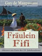 Fräulein Fifi (Skizzen aus Paris des 19. Jahrhunderts)