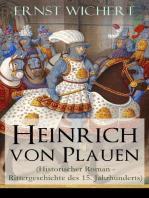 Heinrich von Plauen (Historischer Roman - Rittergeschichte des 15. Jahrhunderts)