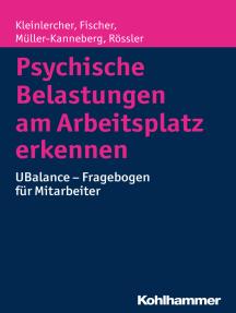 Psychische Belastungen am Arbeitsplatz erkennen: UBalance - Fragebogen für Mitarbeiter