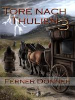 Die Tore nach Thulien - 3. Episode - Ferner Donner