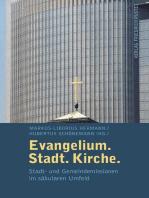 Evangelium. Stadt. Kirche.