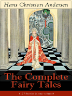 The Complete Fairy Tales of Hans Christian Andersen (127 Stories in one volume)