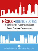 México-Buenos Aires. El combate de nuestras ciudades
