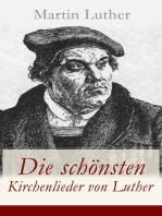 Die schönsten Kirchenlieder von Luther
