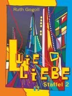 L wie Liebe (Staffel 2)