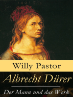Albrecht Dürer - Der Mann und das Werk