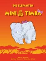 Die Elefanten Mini und Timba