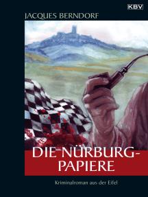 Die Nürburg-Papiere: Ein Siggi-Baumeister-Krimi