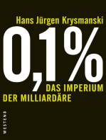 0,1 % - Das Imperium der Milliardäre