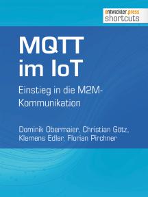 MQTT im IoT: Einstieg in die M2M-Kommunikation
