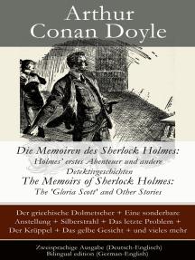 Die Memoiren des Sherlock Holmes: Holmes' erstes Abenteuer und andere Detektivgeschichten: The Memoirs of Sherlock Holmes: The 'Gloria Scott' and Other Stories - Zweisprachige Ausgabe (Deutsch-Englisch) / Bilingual edition (German-English)
