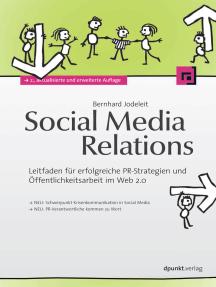 Social Media Relations: Leitfaden für erfolgreiche PR-Strategien und Öffentlichkeitsarbeit im Web 2.0