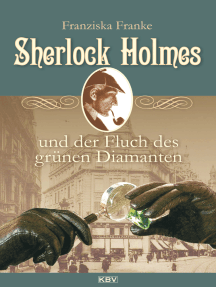 Sherlock Holmes und der Fluch des grünen Diamanten