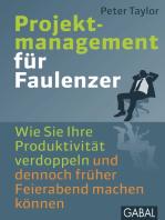 Projektmanagement für Faulenzer