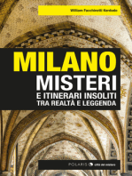 Milano: misteri e itinerari insoliti tra realtà e leggenda
