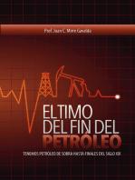 El timo del fin del petróleo: Tenemos petróleo de sobra hasta el final del siglo XXI