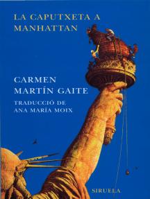 La Caputxeta a Manhattan