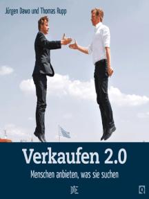 Verkaufen 2.0: Menschen anbieten, was sie suchen