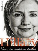 Hillary Clinton - Was sie wirklich denkt