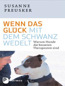Wenn das Glück mit dem Schwanz wedelt: Warum Hunde die besseren Therapeuten sind