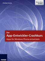 Der App-Entwickler-Crashkurs - Apps für Windows Phone entwickeln