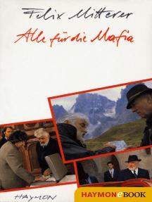 Alle für die Mafia: Komödie einer Manipulation. Drehbuch zum Fernsehfilm.