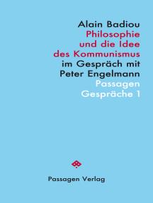 Philosophie und die Idee des Kommunismus: Im Gespräch mit Peter Engelmann