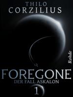 Foregone Band 1