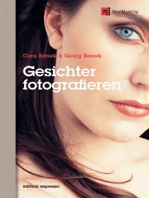 Gesichter fotografieren: Ausdrücke einfangen und inszenieren