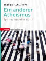 Ein anderer Atheismus