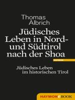 Jüdisches Leben in Nord- und Südtirol nach der Shoa