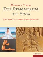 Der Stammbaum des Yoga
