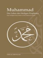 Muhammad - Das Leben des Heiligen Propheten