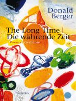 The Long Time | Die währende Zeit