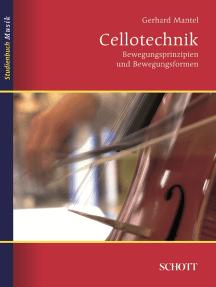 Cellotechnik: Bewegungsprinzipien und Bewegungsformen