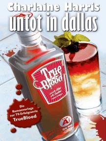 Untot in Dallas: True Blood 2