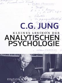 Kleines Lexikon der Analytischen Psychologie: Definitionen. Mit einem Vorwort von Verena Kast