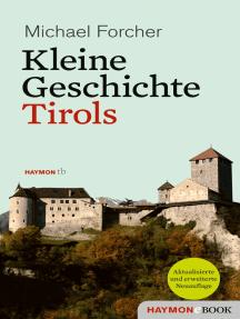 Kleine Geschichte Tirols