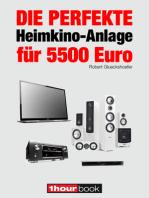 Die perfekte Heimkino-Anlage für 5500 Euro: 1hourbook