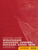 Wolfgang Amadeus Junior:
