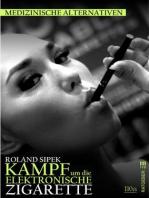 Der Kampf um die elektronische Zigarette