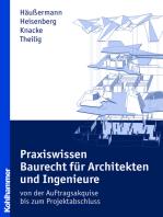 Praxiswissen Baurecht für Architekten und Ingenieure: - von der Auftragsakquise bis zum Projektabschluss