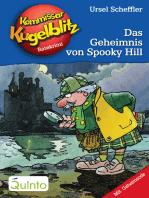 Kommissar Kugelblitz 23. Das Geheimnis von Spooky Hill