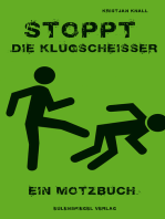 Stoppt die Klugscheißer: Ein Motzbuch